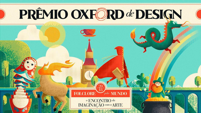 """Imagem: O tema do Prêmio Oxford de Design é """"Folclore pelo mundo: o encontro da imaginação com a arte"""". As inscrições abrem no dia 30 de agosto e vão até o dia 17 de setembro de 2018."""