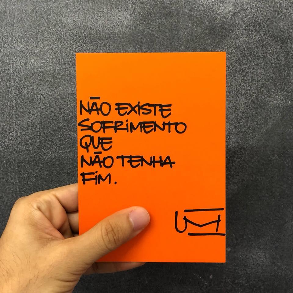 Imagem: Não existe sofrimento que não tenha fim. Um cartão.